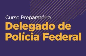 Curso Preparatório para Delegado da PF