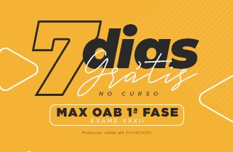 MAX OAB 1ª FASE EXAME XXXII  - 7 DIAS GRÁTIS