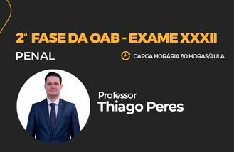 MAX OAB 2ª Fase - Direito Penal - Exame XXXII